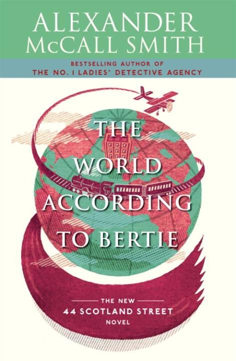 The World According to Bertie By: Alexander McCall Smith