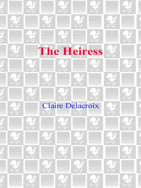 The Heiress By: Claire Delacroix