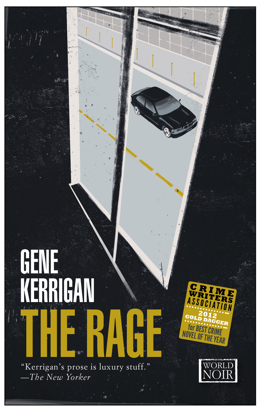 The Rage By: Gene Kerrigan