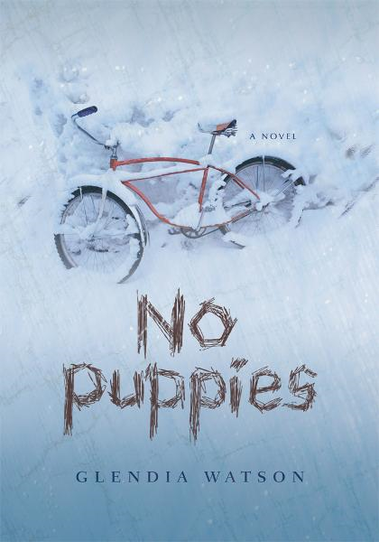 No Puppies By: Glendia Watson