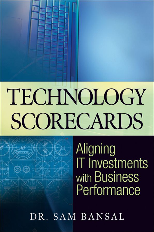 Technology Scorecards By: Sam Bansal