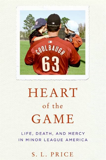 Heart of the Game By: S.L. Price