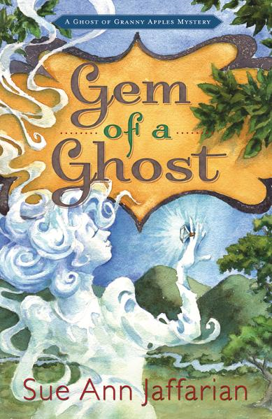 Gem of a Ghost By: Sue Ann Jaffarian