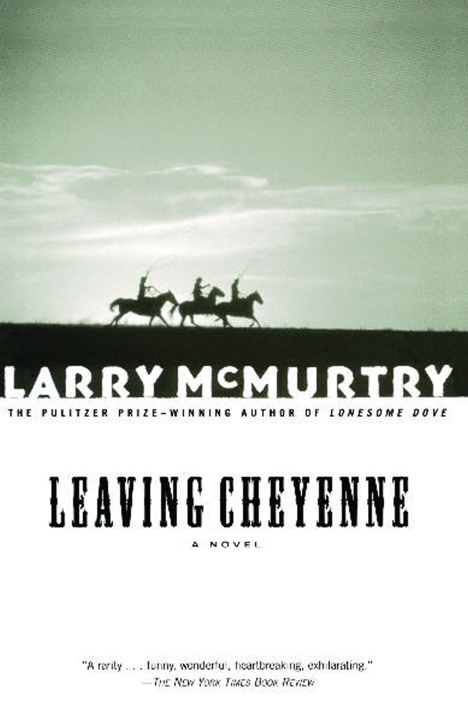 Leaving Cheyenne By: Larry McMurtry