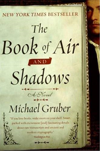 The Book of Air and Shadows By: Michael Gruber