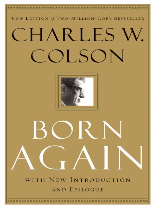 Born Again By: Charles W. Colson