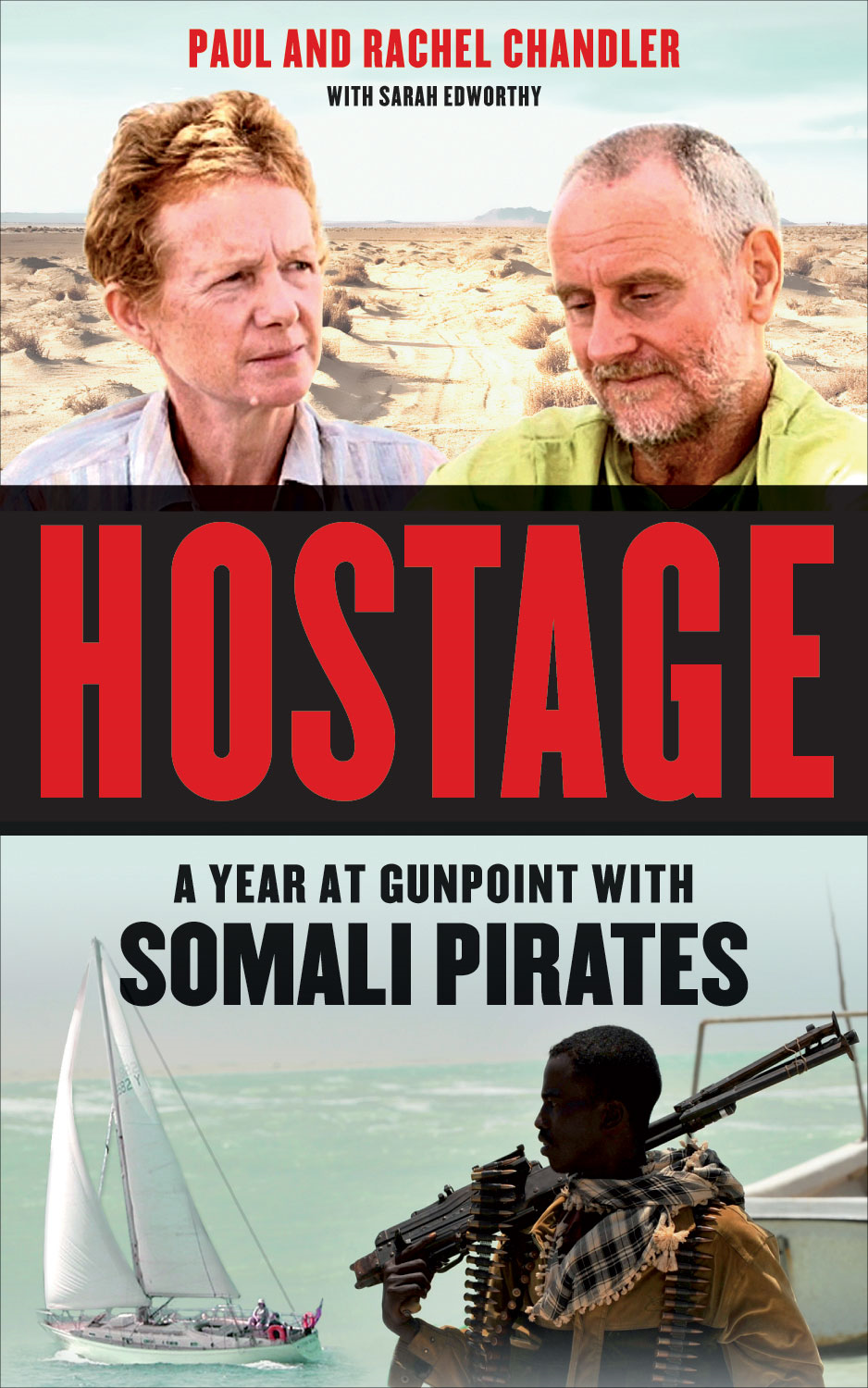 Hostage: A Year at Gunpoint with Somali Pirates