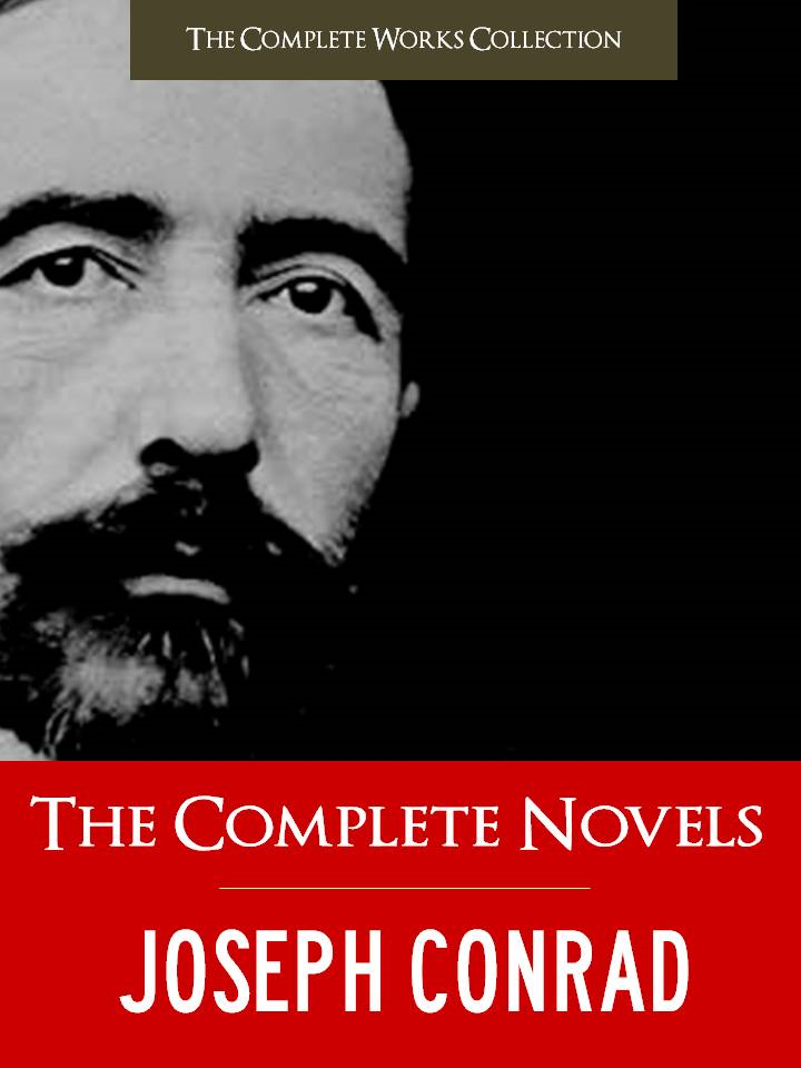 THE COMPLETE NOVELS & SHORT STORIES of JOSEPH CONRAD