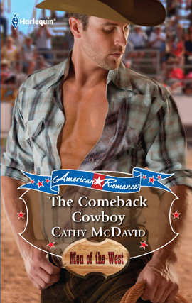 The Comeback Cowboy By: Cathy McDavid
