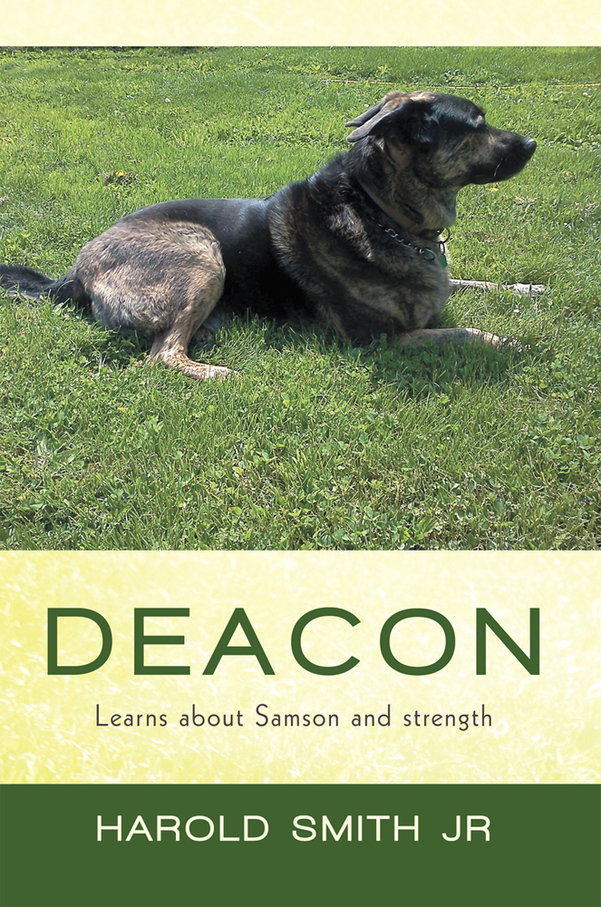 Deacon By: Harold Smith Jr