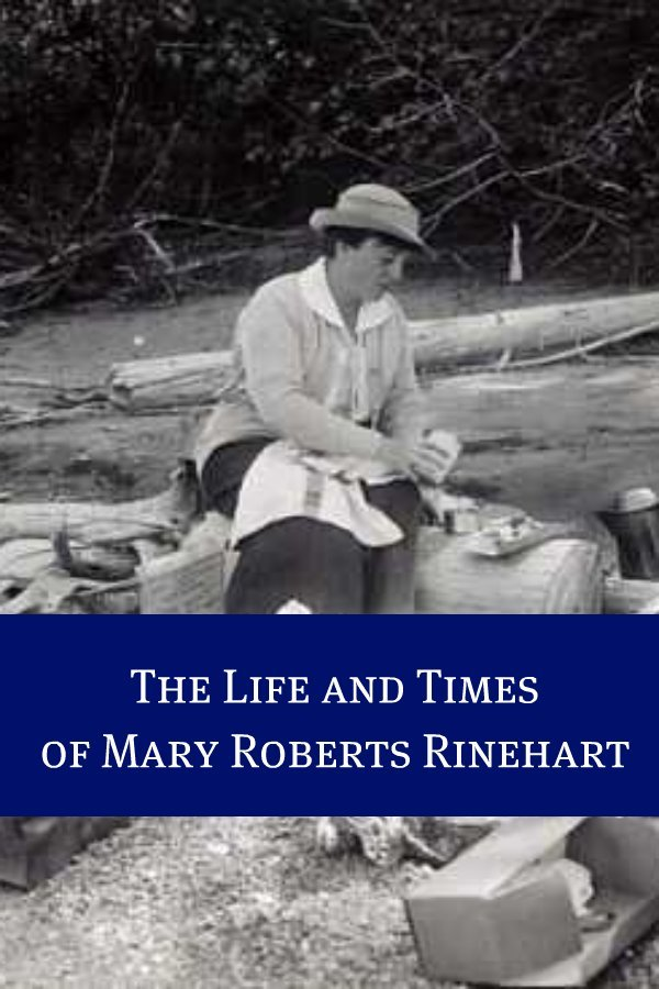 The Life and Times of Mary Roberts Rinehart By: BookCaps