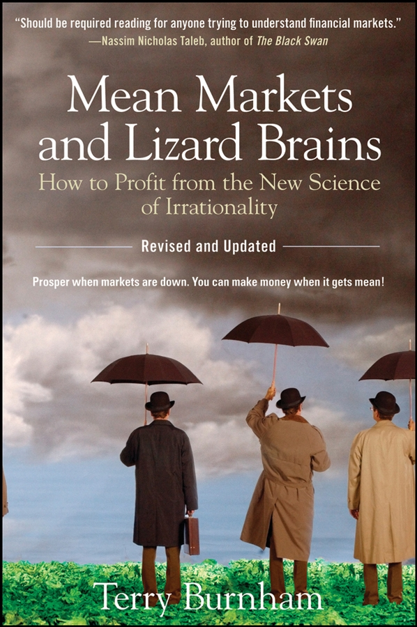 Mean Markets and Lizard Brains By: Terry Burnham