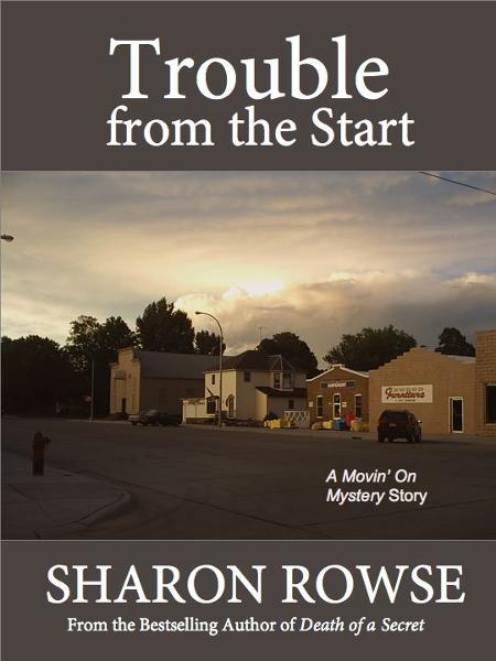 Trouble from the Start: A Movin' On Short Story
