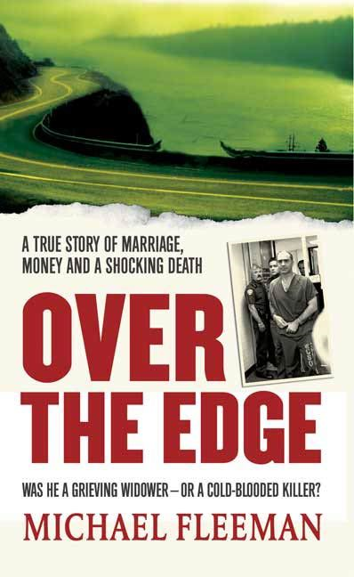 Over the Edge By: Michael Fleeman