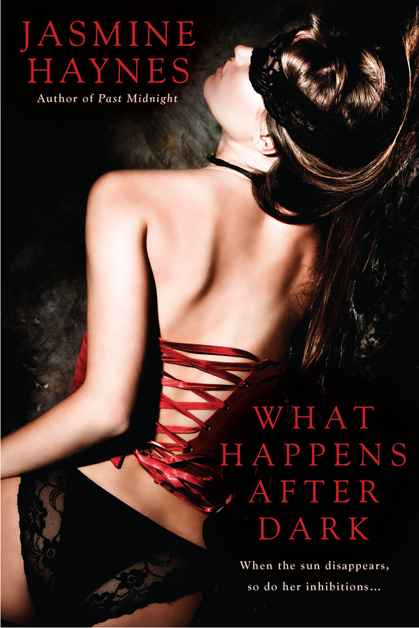 What Happens After Dark By: Jasmine Haynes
