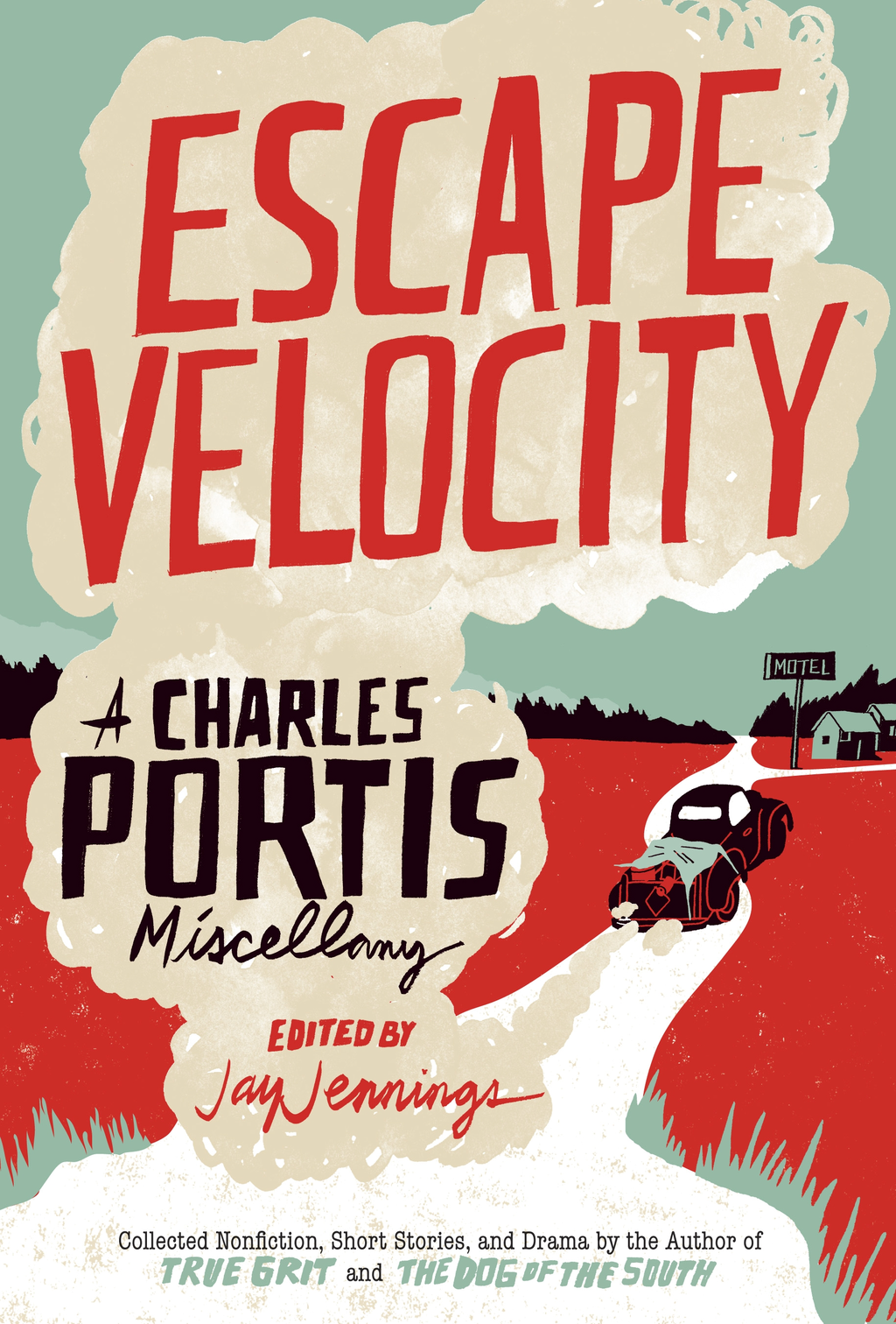 Escape Velocity By: Charles Portis