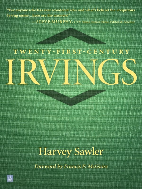 Twenty-First Century Irvings By: Harvey Sawler