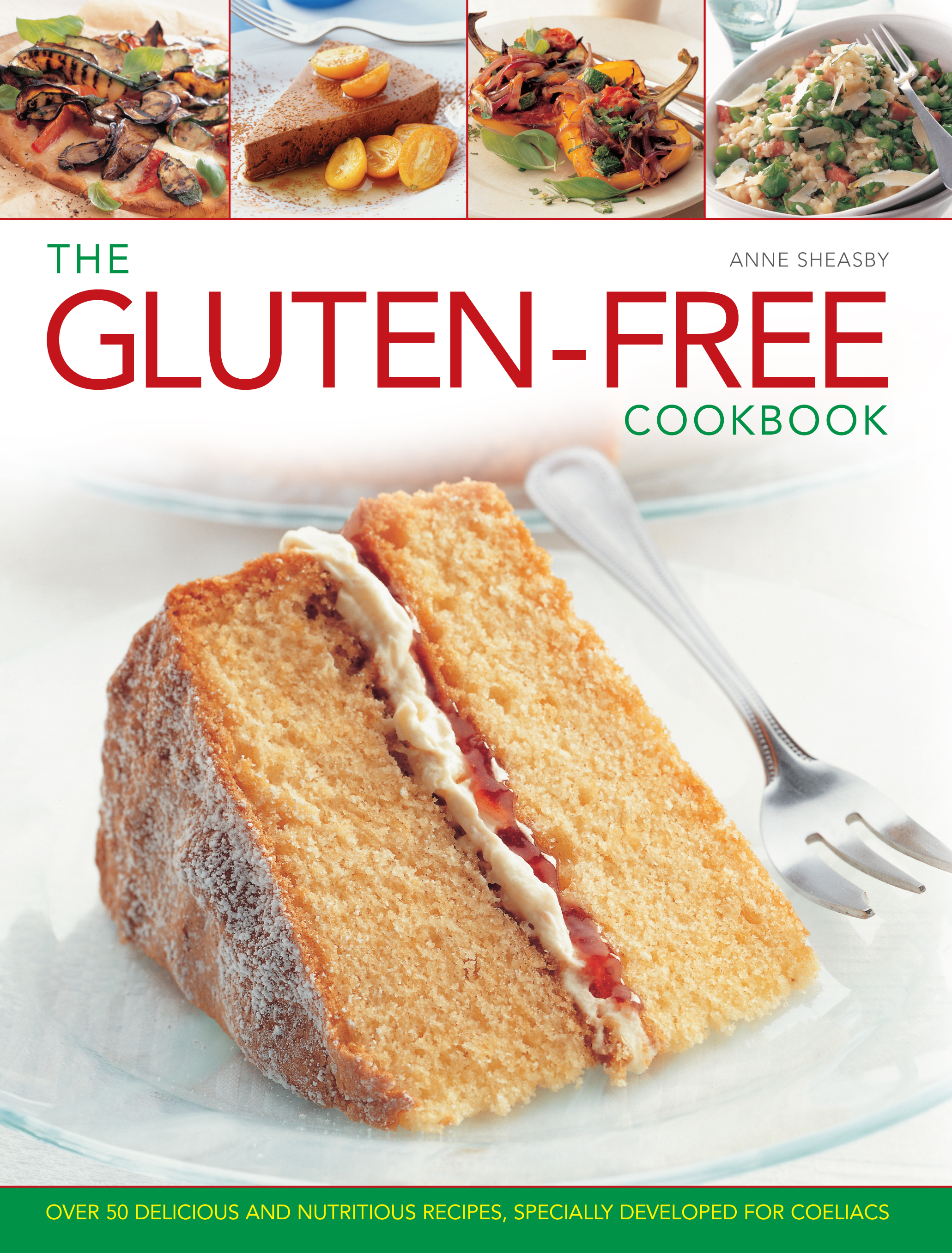 The Gluten-free Cookbook Over 50 Delicious and Nutritious Recipes,  Specially Developed for Coeliacs