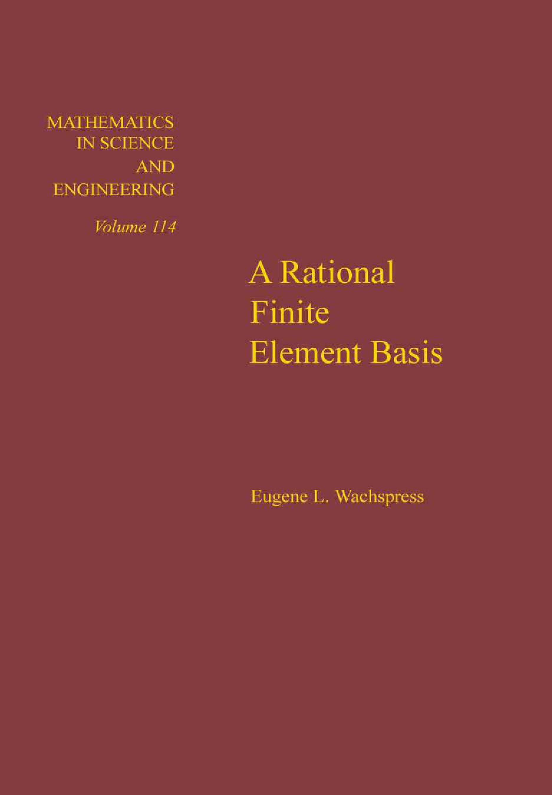 A rational finite element basis By: Wachspress