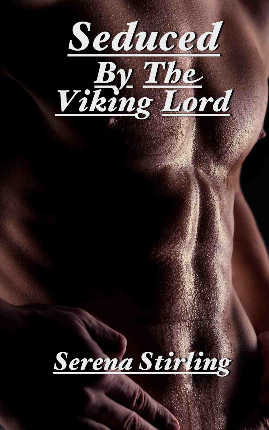 Seduced By The Viking Lord (Viking erotica)