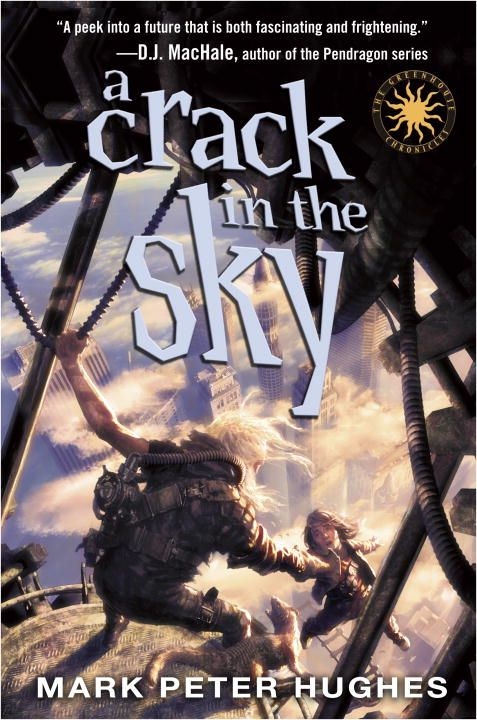 A Crack in the Sky By: Mark Peter Hughes
