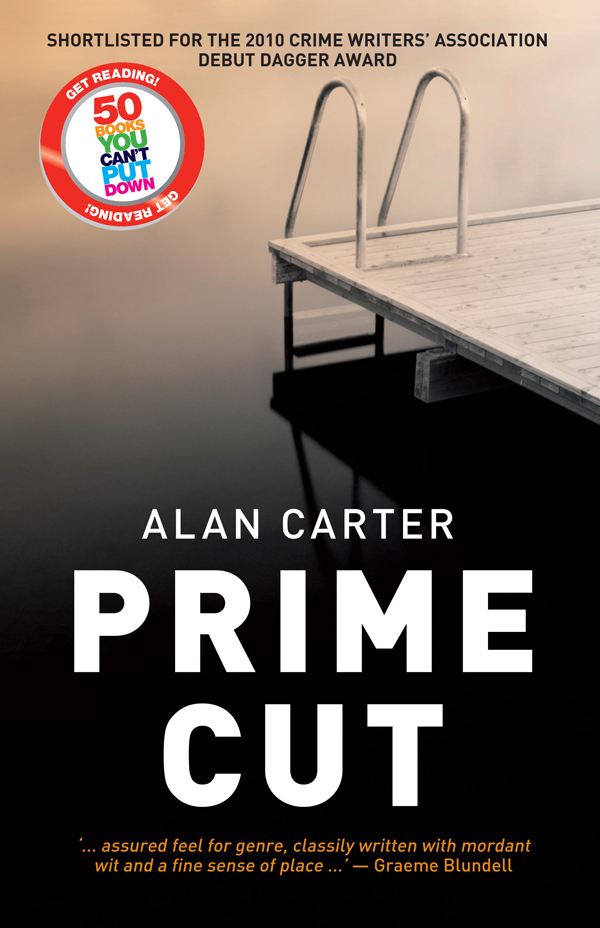 Prime Cut By: Alan Carter