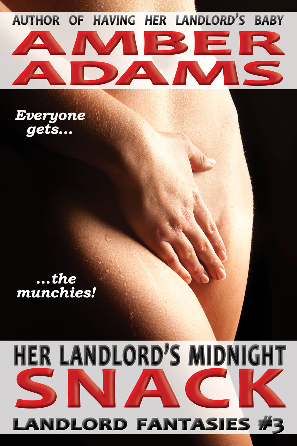 Amber Adams - Her Landlord's Midnight Snack