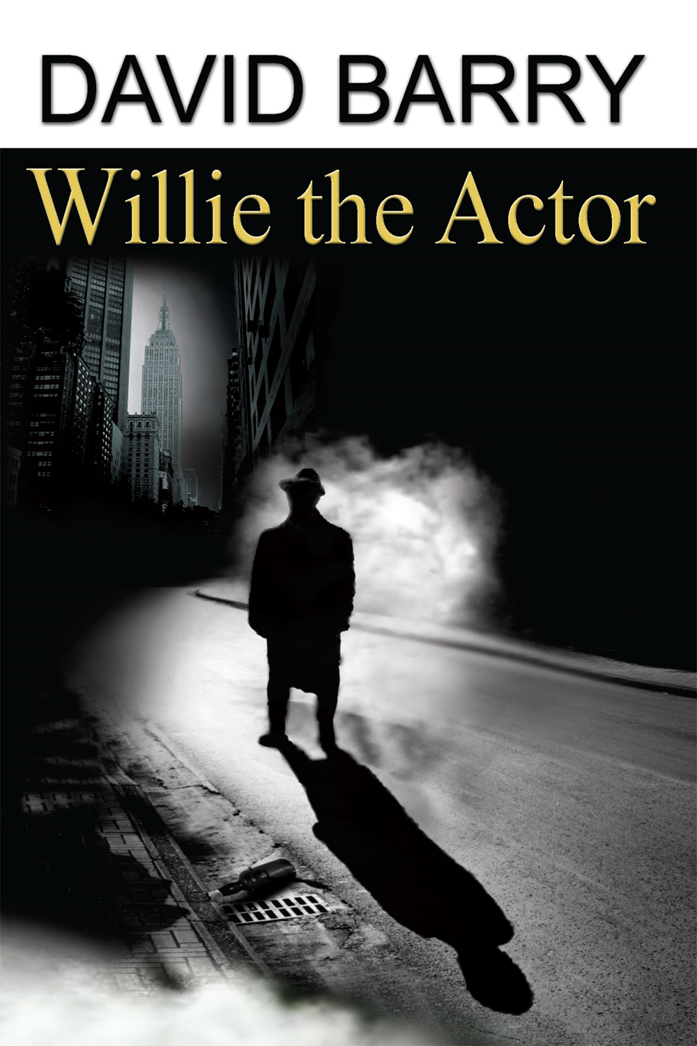Willie the Actor By: David Barry