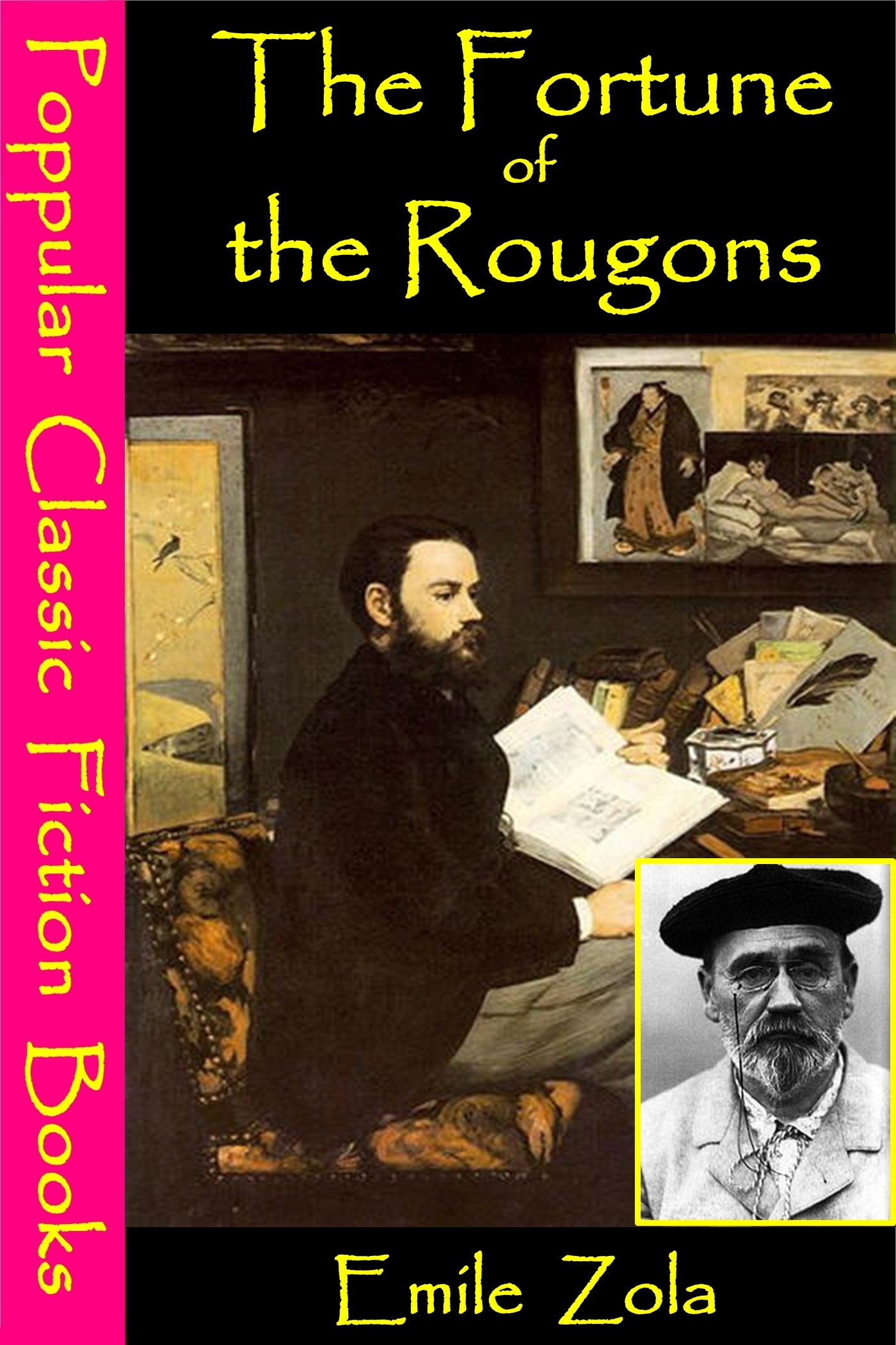 The Fortune of the Rougons By: Emile Zola