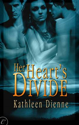 Her Heart's Divide By: Kathleen Dienne