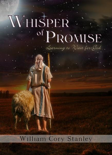 Whisper of Promise—Learning to Wait for God