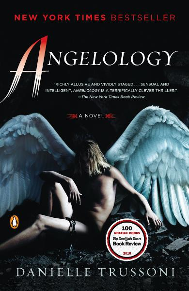 Angelology: A Novel By: Danielle Trussoni