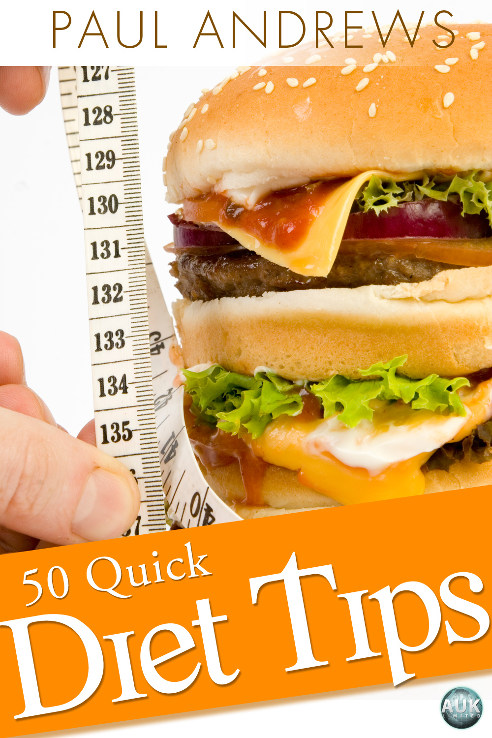 50 Quick Diet Tips By: Paul Andrews