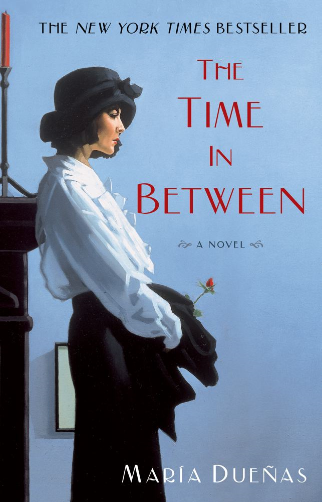 The Time In Between By: Maria Duenas