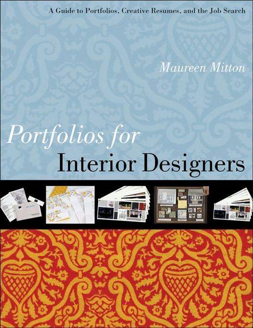 Portfolios for Interior Designers By: Maureen Mitton