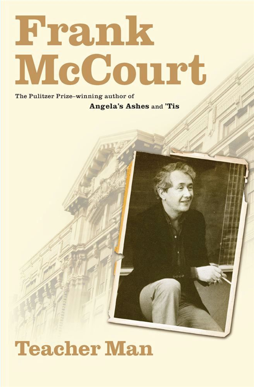 Teacher Man By: Frank McCourt