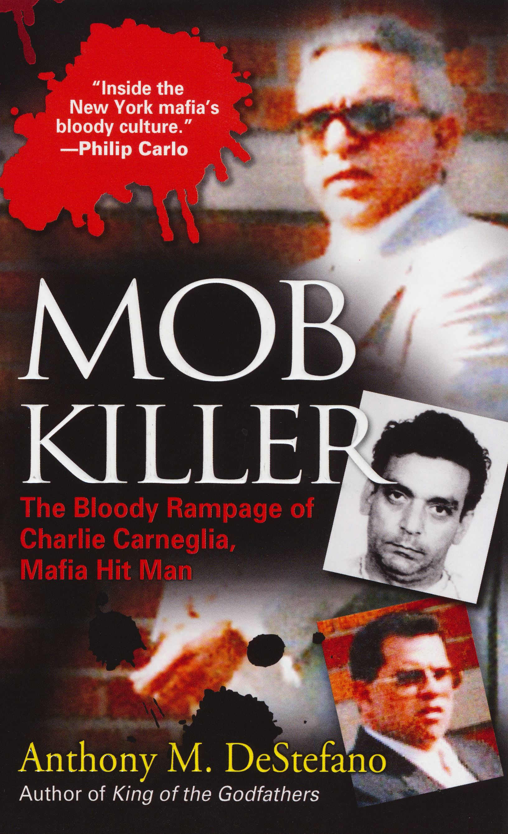 Mob Killer: By: Anthony M. DeStefano