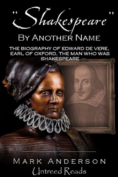 """Shakespeare"" by Another Name By: Mark Anderson"