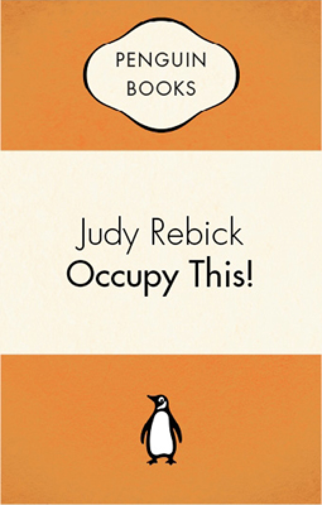 Occupy This By: Judy Rebick