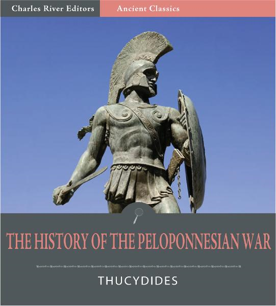 The History of the Peloponnesian War (Illustrated Edition)