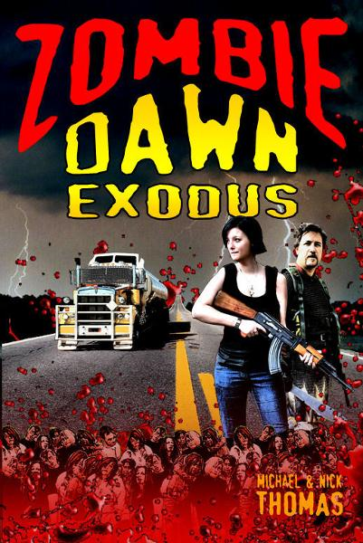 Zombie Dawn Exodus (Zombie Dawn Trilogy, book 2) By: Michael G. Thomas