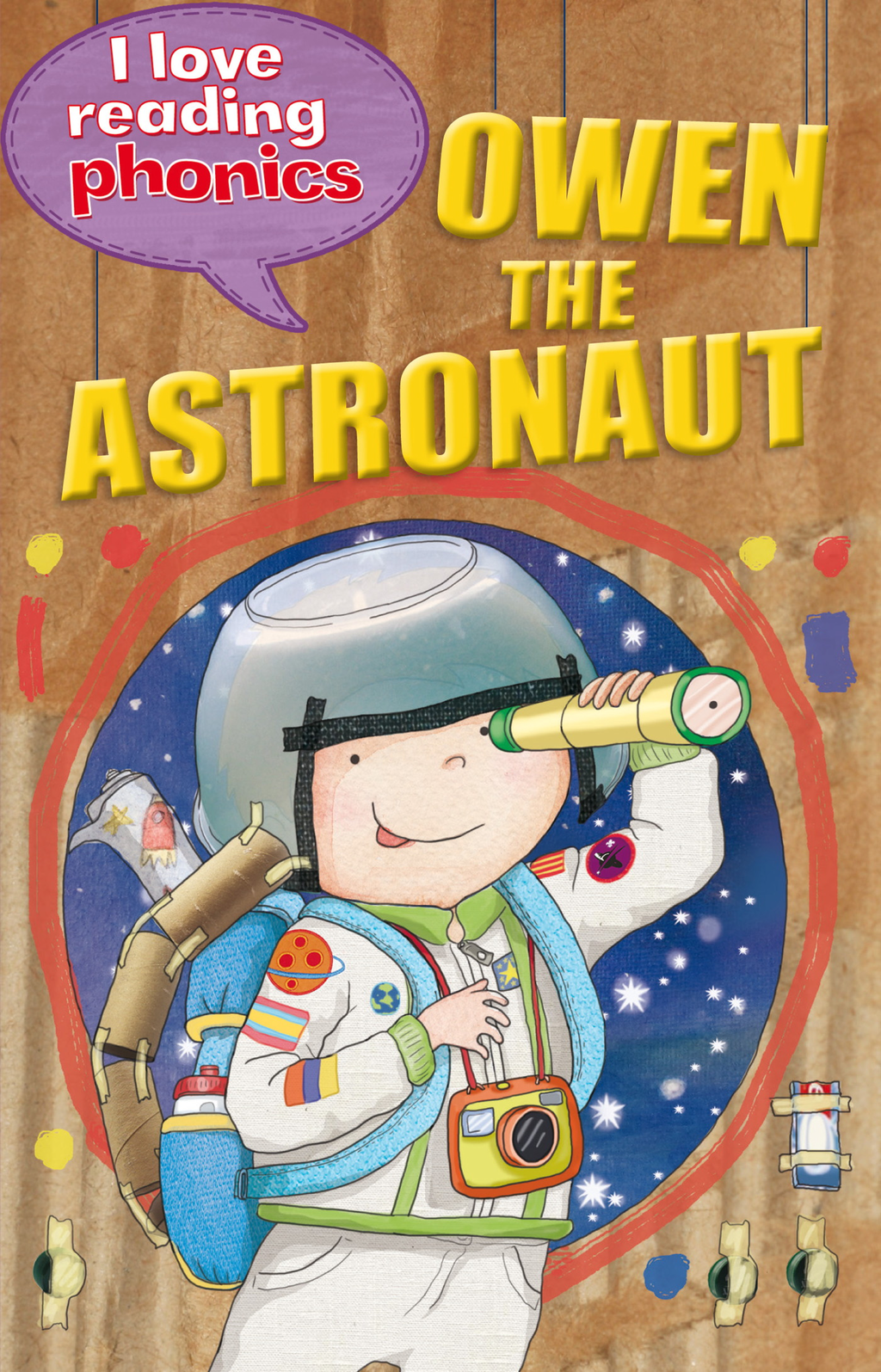 Owen The Astronaut (I Love Reading Phonics Level 6)