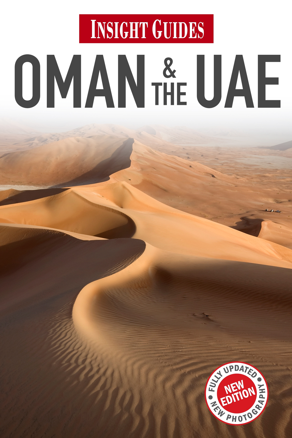 Insight Guides: Oman & the UAE By: Insight Guides