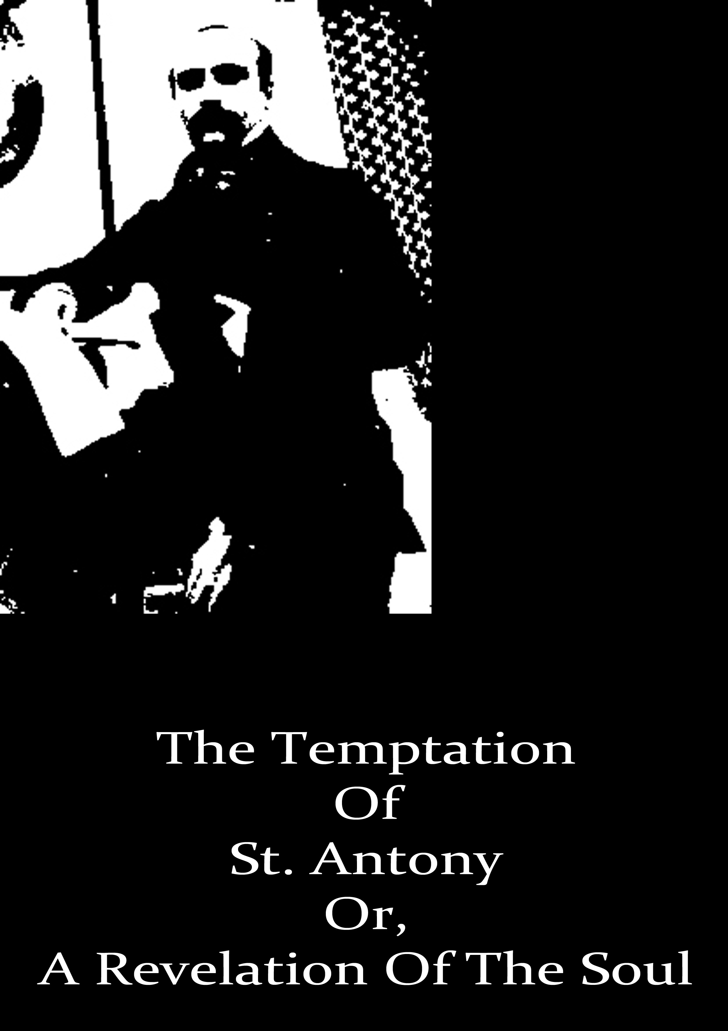 The Temptation Of St. Antony By: Gustave Flaubert