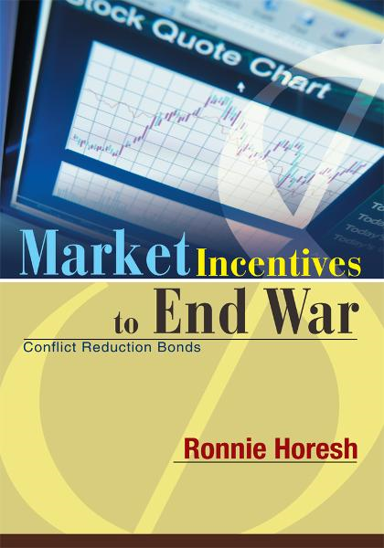 Market Incentives to End War