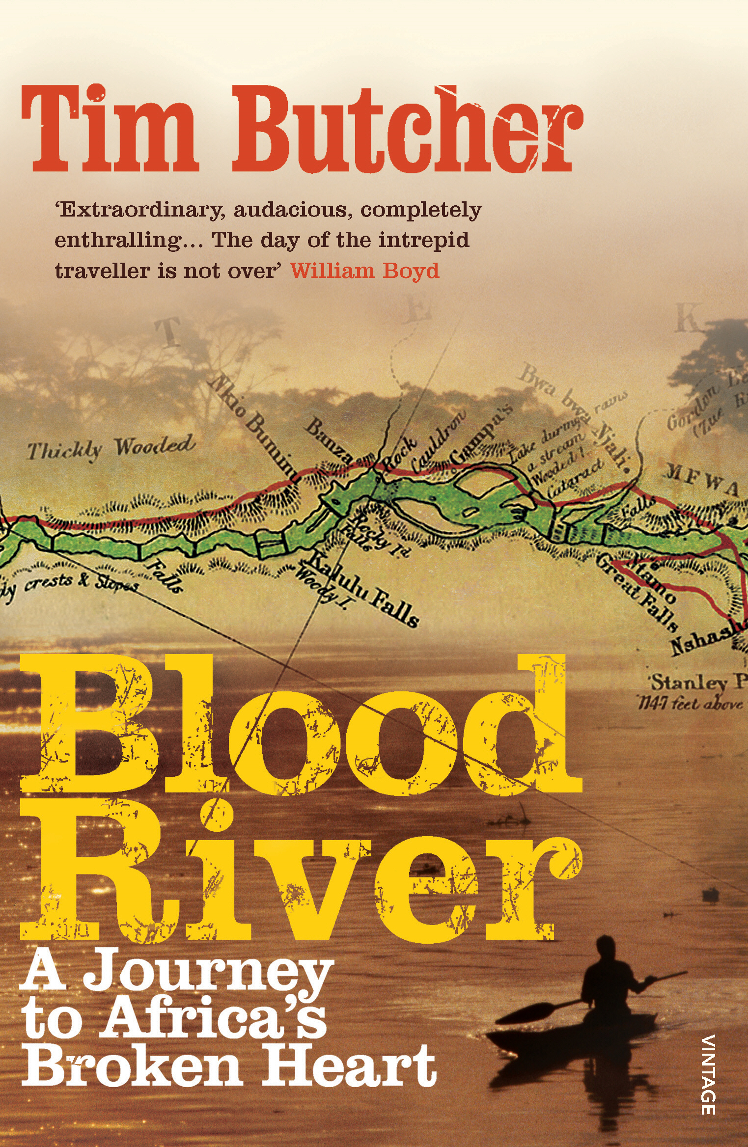 Blood River A Journey to Africa's Broken Heart