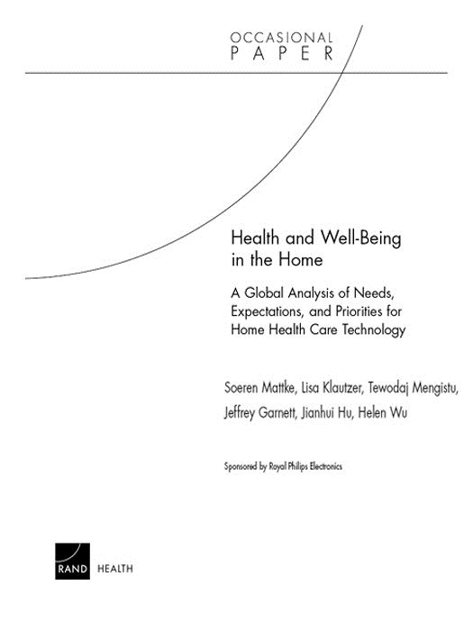 Health and Well-Being in the Home: A Global Analysis of Needs, Expectations, and Priorities for Home Health Care Technology