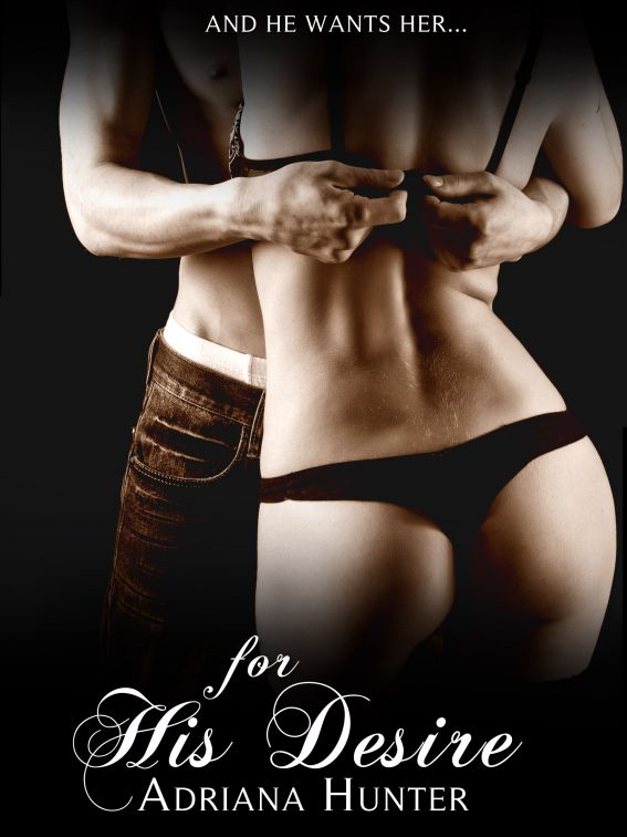 For His Desire: Dominated by the Billionaire 2