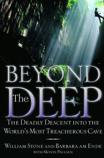 Beyond the Deep By: Barbara am Ende,Monte Paulsen,William Stone
