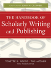 The Handbook Of Scholarly Writing And Publishing: